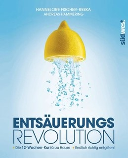 Hannelore Fischer-Reska, Entsäuerungs-Revolution